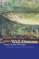 Well Dreams: Essays on John Montague