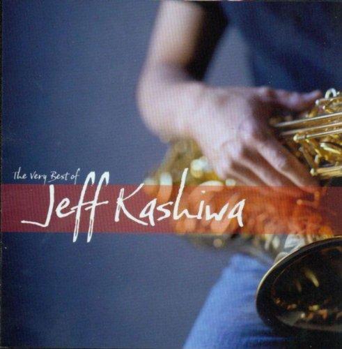 The Very Best of Jeff Kashiwa