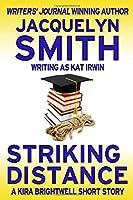 Striking Distance: A Kira Brightwell Short Story