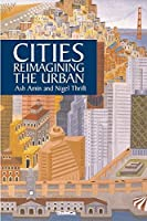Cities: Reimagining the Urban