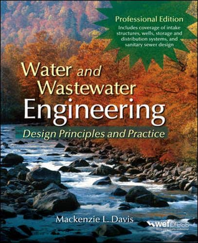 Download Water and Wastewater Engineering: Design Principles and Practice 0071713840