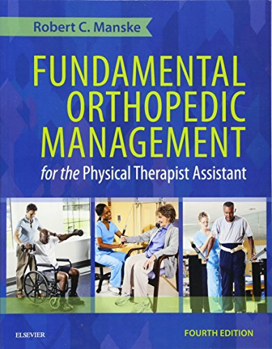 Download Fundamental Orthopedic Management for the Physical Therapist Assistant, 4e 0323113478