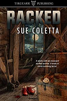 Racked: Grafton County Series, #4 by [Coletta, Sue]