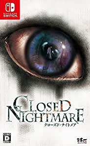 CLOSED NIGHTMARE - Switch