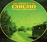 Roots of Chicha: Psychedelic Cumbias From 画像