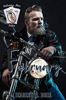 February (Calendar Men Series Book 2) by [Rose, Scarlett J]
