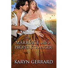 Marriage with a Proper Stranger (Men of Wollstonecraft Hall)