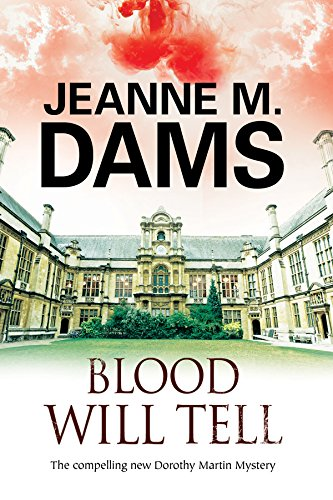 Download Blood Will Tell: A cozy mystery set in Cambridge, England (A Dorothy Martin Mystery) 0727885553