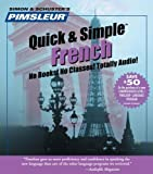 French, Q&S: Learn to Speak and Understand French with Pimsleur Language Programs (Pimsleur Quick & Simple)