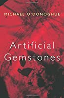 Artificial Gemstones by Michael O'Donoghue(2007-11-30)