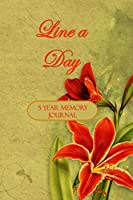 """Line a Day: 5 Year Memory Journal; 378 pages; 6""""x9"""" lined and dated book, paperback; Orange Lily"""