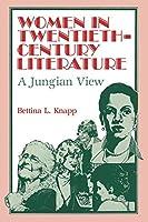 Women in Twentieth-Century Literature: A Jungian View