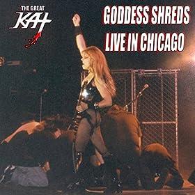 Goddess Shreds Live In Chicago [Explicit]