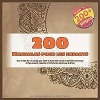 200 Mandalas pour les enfants  Beau et simple livre de coloriage pour adulte - Dessins faits à la main - Convient à tous les âges - Pages à colorier relaxantes - Petits livres à colorier pour la détente