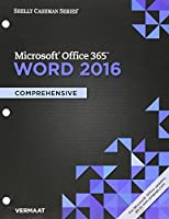Microsoft Office 365 & Excel 2016 + Microsoft Office 365 & Word 2016+ Sam 365 & 2016 Assessment, Training and Projects V1.0 Access Card (Shelly Cashman)