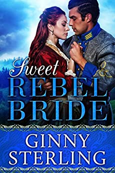 Sweet Rebel Bride: Book 4 of 6 (Bride Books) by [Sterling, Ginny]
