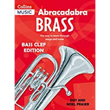 Abracadabra Brass – Abracadabra Tutors: Abracadabra Brass - bass clef: The way to learn through songs and tunes
