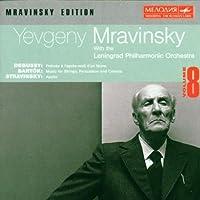 Mravinsky Edition Vol.8 - Debussy, Bartok, Stravinsky