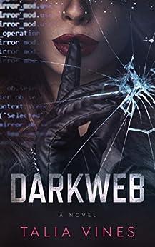 DarkWeb by [Vines, Talia]
