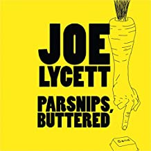 Parsnips, Buttered: Bamboozle and Boycott Modern Life, One Email at a Time