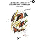 A Chromatic Approach to Jazz Harmony and Melody (Book & CD)