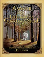 Avanier and the Legend of the Guardian Stone