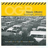 Ecologic Island by Mauro Ottolini