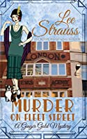 Murder on Fleet Street: a cozy historical mystery (Ginger Gold Mystery)