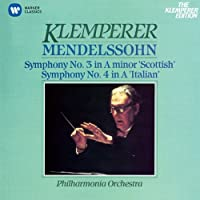 Mendelssohn: Sym. No.3 'Scottish' & No.4 'Italian' by Otto Klemperer (2014-06-18)