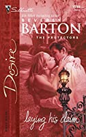 Laying His Claim: The Protectors (Harlequin Desire)