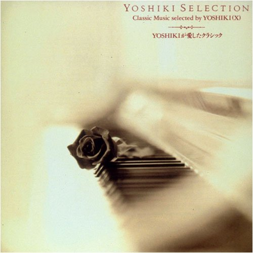 YOSHIKI SELECTION
