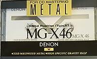 DENON メタルテープ 最高峰 MG-X 46分 XXIIマキシマイズドメタル MG-X46