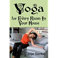 Yoga for Every Room in Your House (English Edition)