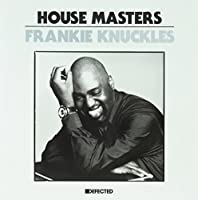 House Masters - Frankie Knuckles