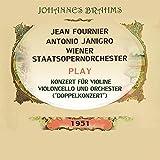 Jean Fournier / Antonio Janigro / Wiener Staatsopernorchester spielen: Johannes Brahms: Konzert für Violine, Violoncello und Orchester ('Doppelkonzert')