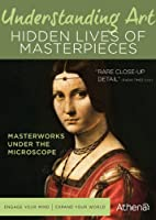 Understanding Art: Hidden Lives of Masterpieces [DVD] [Import]