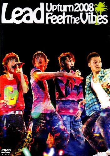 Lead Upturn 2008~Feel The Vibes~ [DVD]