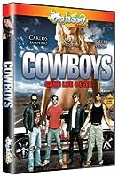 Cowboys / Gang Life 4 Ever