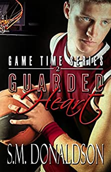 Guarded Heart: Guarded Heart: Game Time Series by [Donaldson, S.M.]