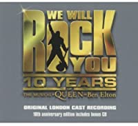 We Will Rock You: 10th Anniversary Edition