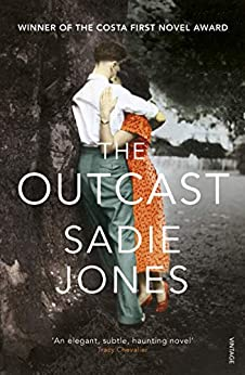 The Outcast: Winner of the Costa First Novel Award 2008 by [Jones, Sadie]