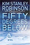 Fifty Degrees Below (Science in the Capital)