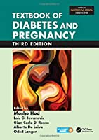 Textbook of Diabetes and Pregnancy, Third Edition (Maternal-fetal Medicine)