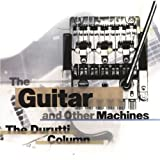 The Guitar & Other Machins