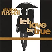 Let Love Be True
