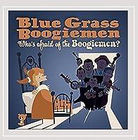 Who's Afraid of the Boogiemen?