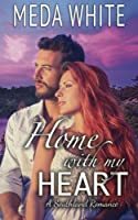 Home with My Heart: A Southland Romance the Prequel