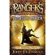 Ranger's Apprentice The Royal Ranger 4: The Missing Prince