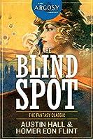 The Blind Spot (The Argosy Library)