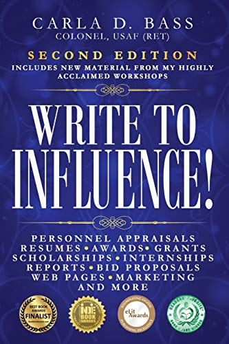 Download Write to Influence!: Personnel Appraisals, Resumes, Awards, Grants, Scholarships, Internships, Reports, Bid Proposals, Web Pages, Marketing, and More 0997593024